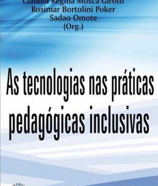 As tecnologias nas práticas pedagógicas inclusivas