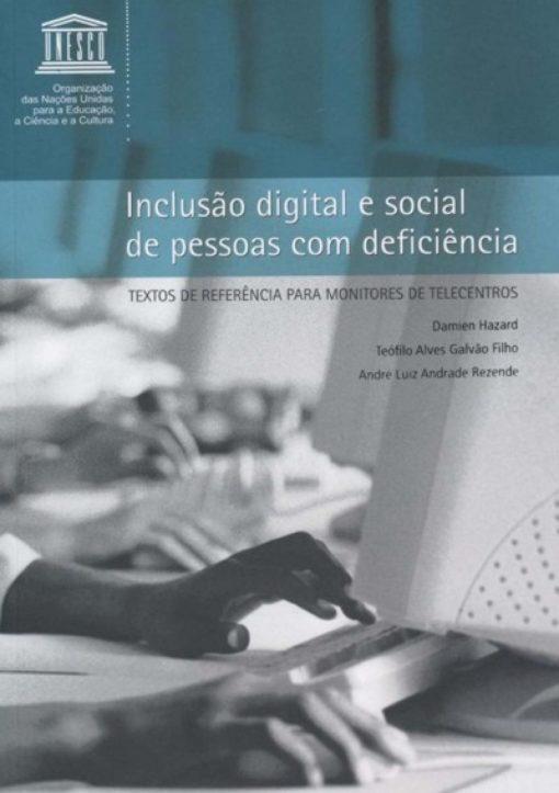 Inclusão digital e social de pessoas com deficiência