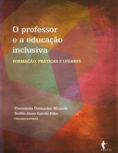 O professor e a educação inclusiva: formação